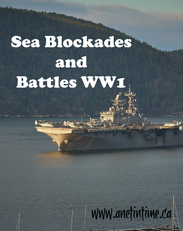 Sea Blockades and Battles ww1