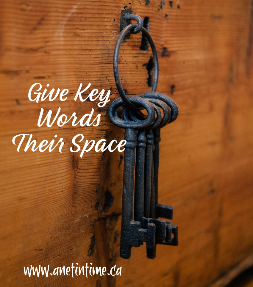 Write better - give keys words their space