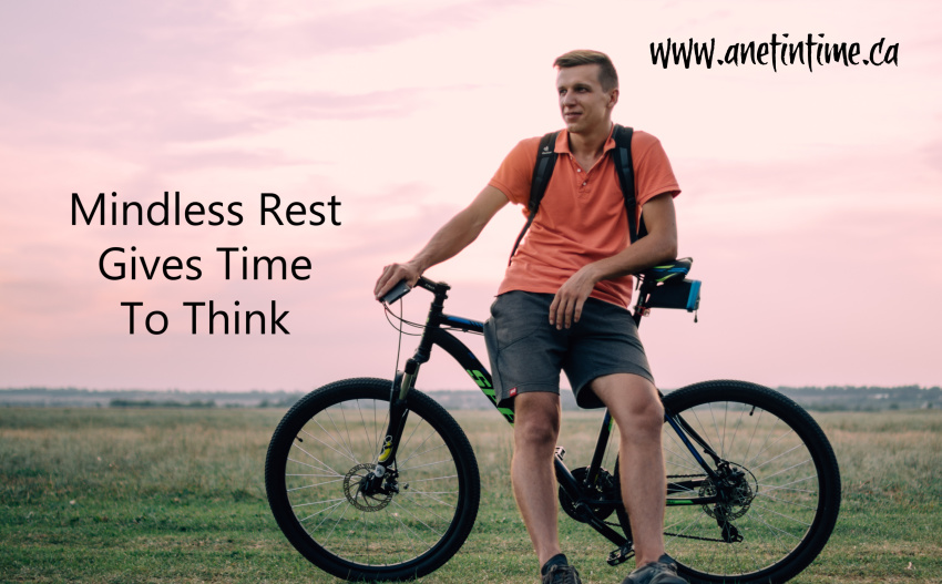 Mindless Rest gives time to think