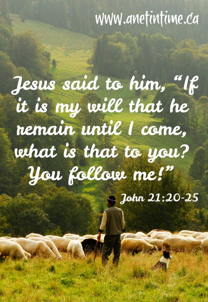 John 21:20-25  Follow Me!