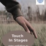 Touch in Stages
