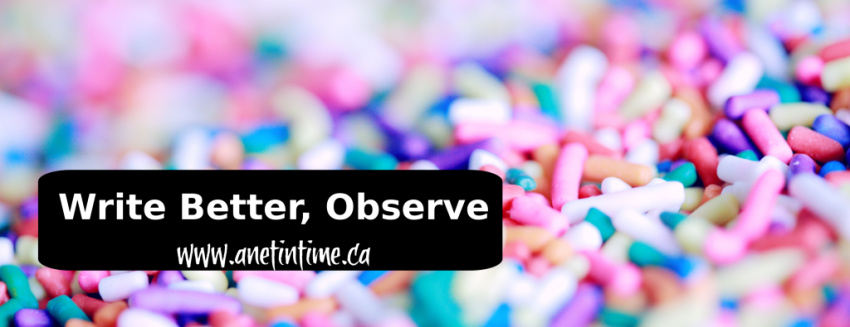 write better, observe