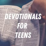 Devotionals for Teens
