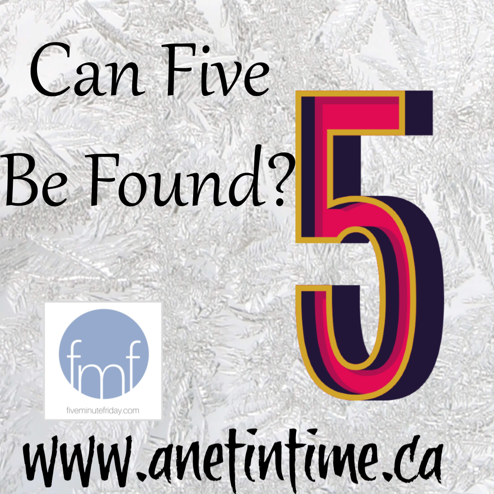 can five be found?
