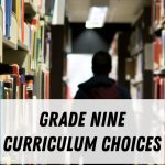 Grade 9 Curriculum Choices