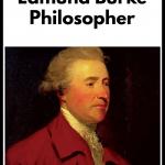 Edmund Burke, philosopher