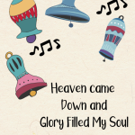 Heaven Came Down and Glory Filled My Soul