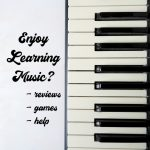 Enjoy Learning Music?