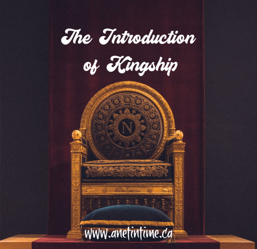 The Introduction of Kingship