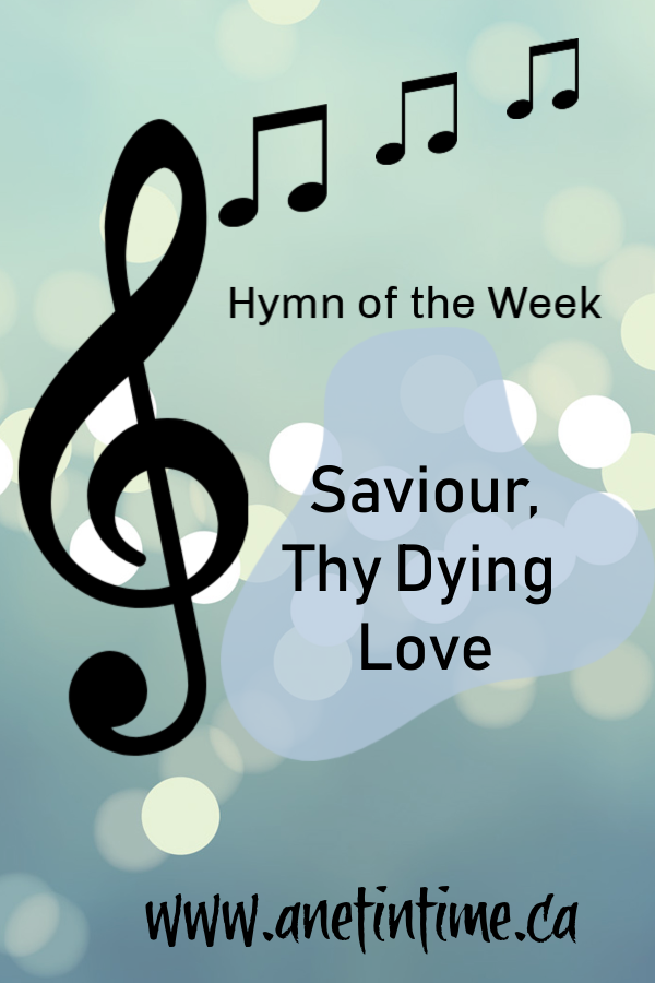 saviour, thy dying love