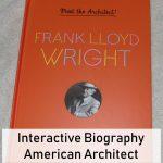 Meet the Architect: Frank Lloyd Wright