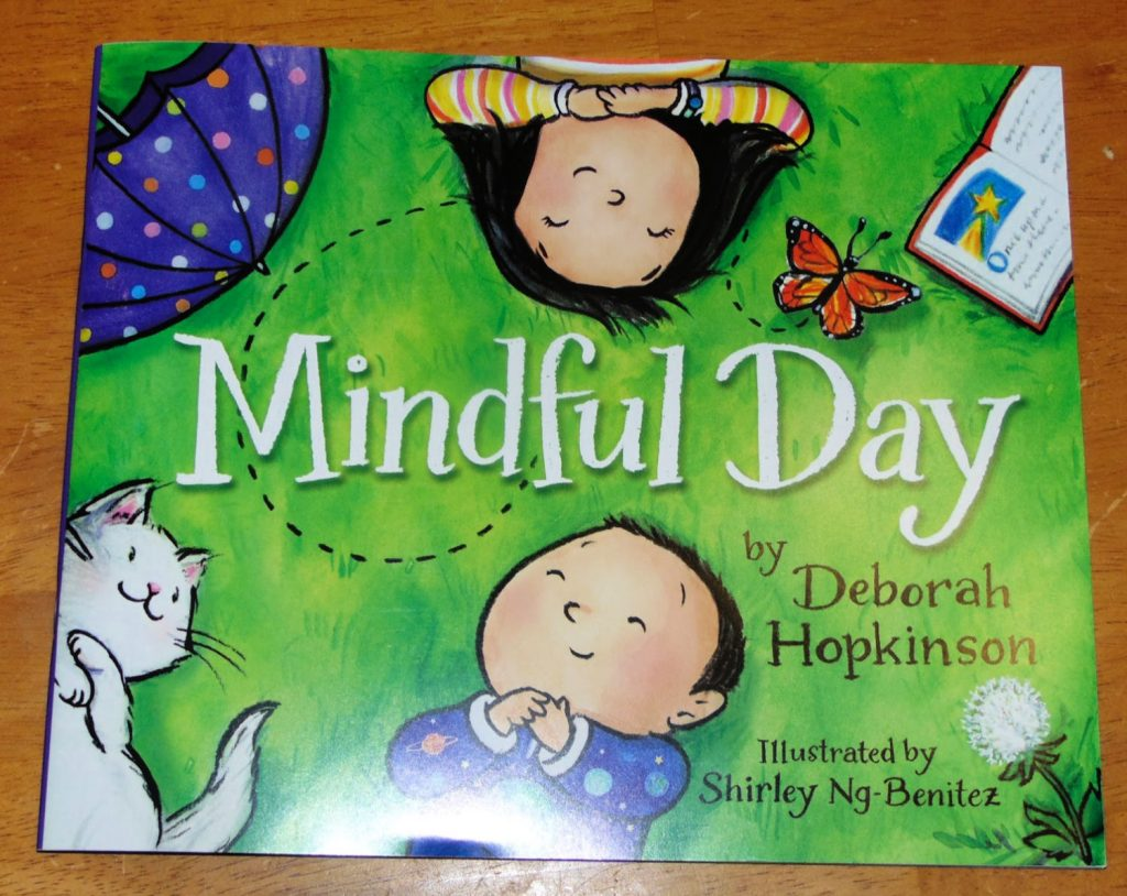 Mindful Day by Deborah Hopkinson