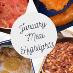 January Meal Highlights