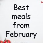 Best Meals for February