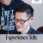 Experience Tells