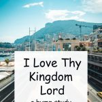I love thy kingdom, Lord
