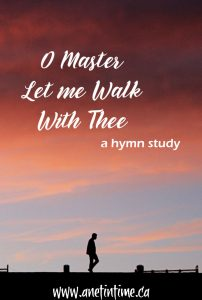 O Master Let Me Walk with Thee