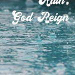Rain, God Reign