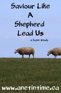 Saviour like a shepherd lead us