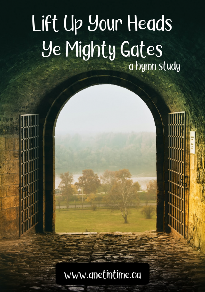 Lift up your heads ye mighty gates