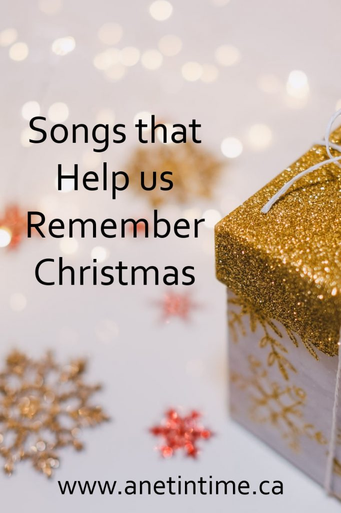 Songs that Help us Remember Christmas