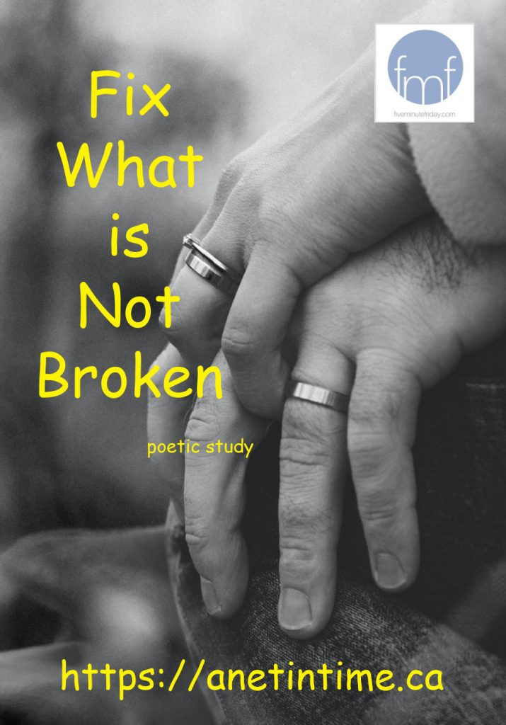 Fix what is not broken