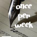 Once Per Week
