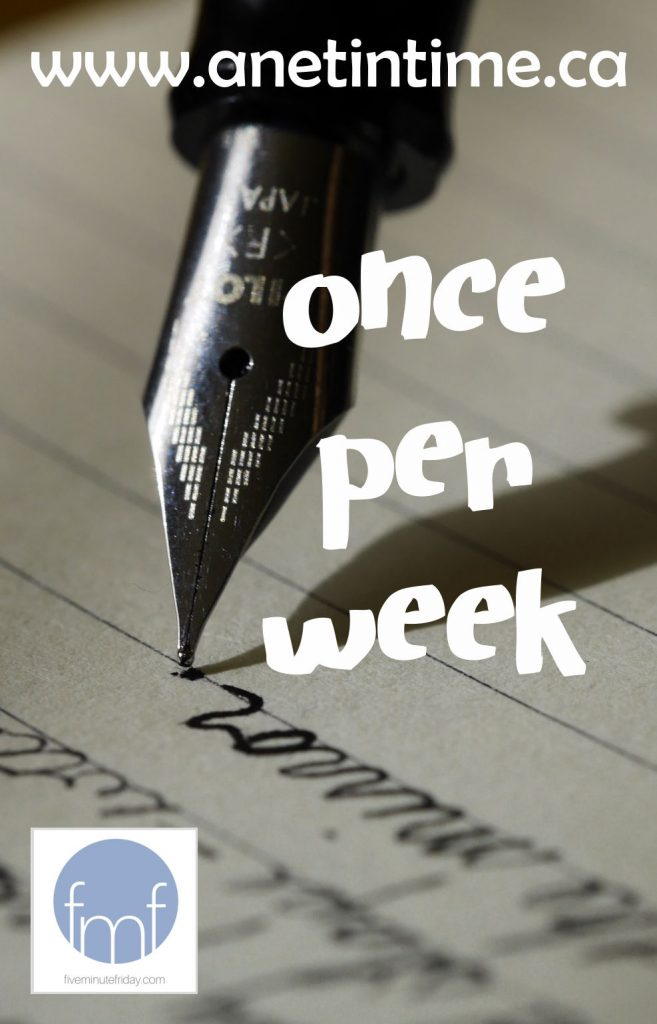 Once Per week, text over pen writing