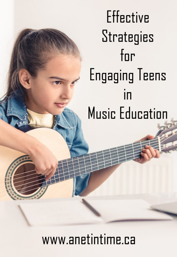 Effective Strategies for Engaging Teens in  Music Education
