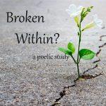 Broken within?