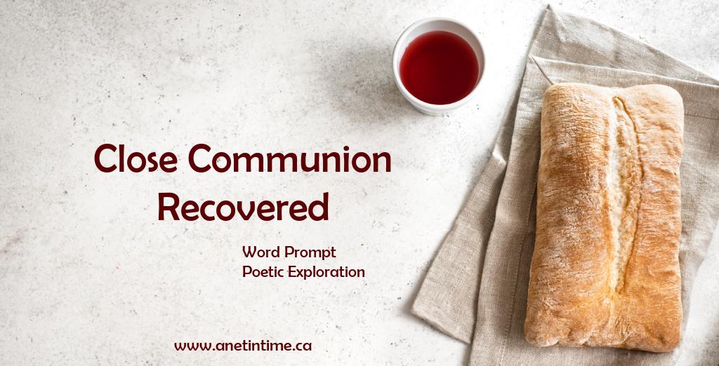 Close Communion Recovered