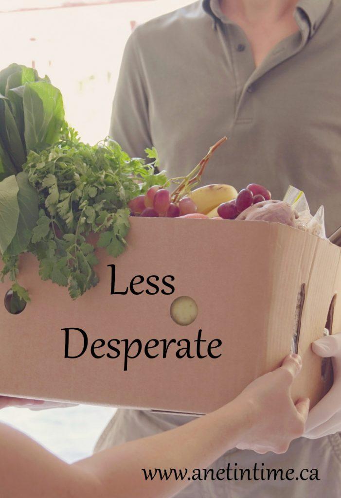 less desperate