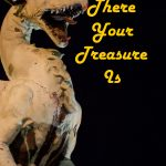 There your treasure Is